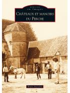 Châteaux et manoirs du Perche