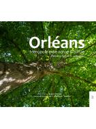Orléans - Métropole entre nature et culture