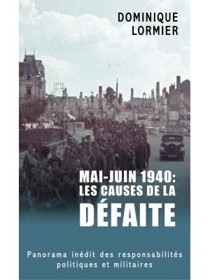 Mai - juin 1940 : les causes de la défaite