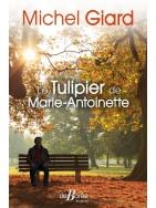 Le tulipier de Marie-Antoinette