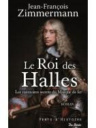 Le Roi des Halles - Les mémoires secrets du Masque de fer