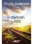 Et demain le TGV
