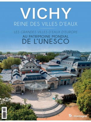 Vichy, reine des villes d'eaux
