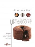 5 ingrédient... Un dessert