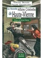 Les Nouvelles Affaires Criminelles de Haute-Vienne