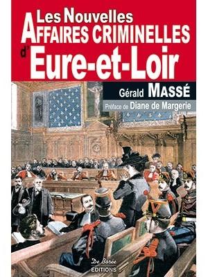 Les Nouvelles Affaires Criminelles d'Eure-et-Loir