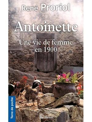 Antoinette une vie de femme en 1900
