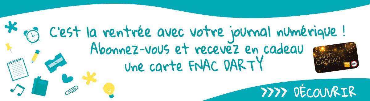 Abonnement journal numérique + carte FNAC DARTY
