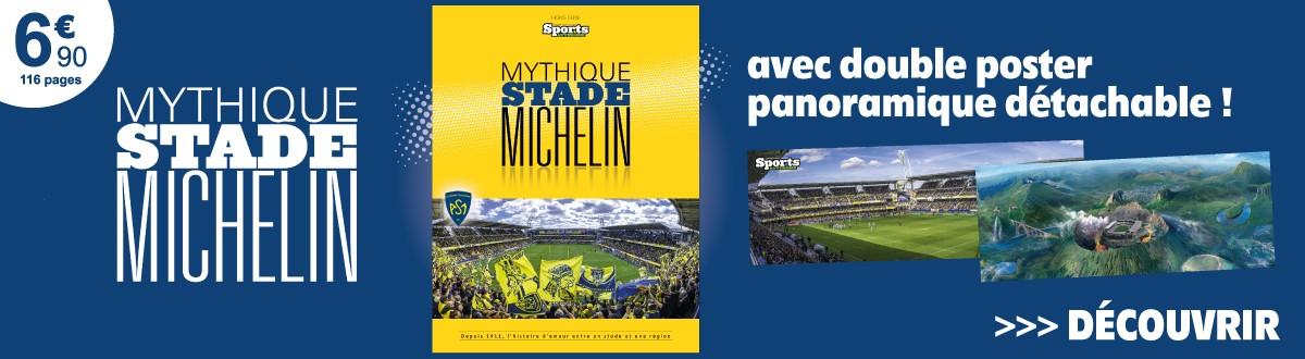 Hors-série Mythique stade Michelin