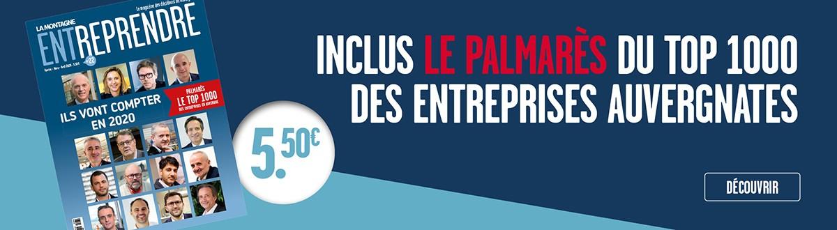 La Montagne Entreprendre n°22 avec le palmarès du TOP 1000 des entreprises auvergnates