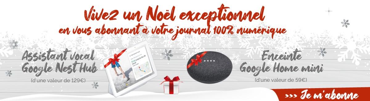 Abonnement journal numérique + cadeau connecté Google